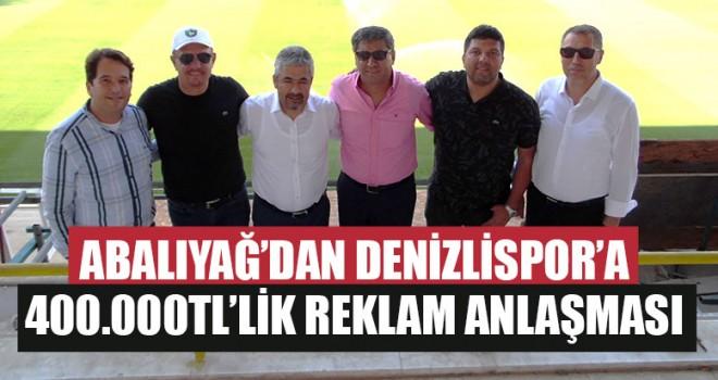 Abalıyağ'dan Denizlispor'a 400.000 TL'lik Reklam Anlaşması