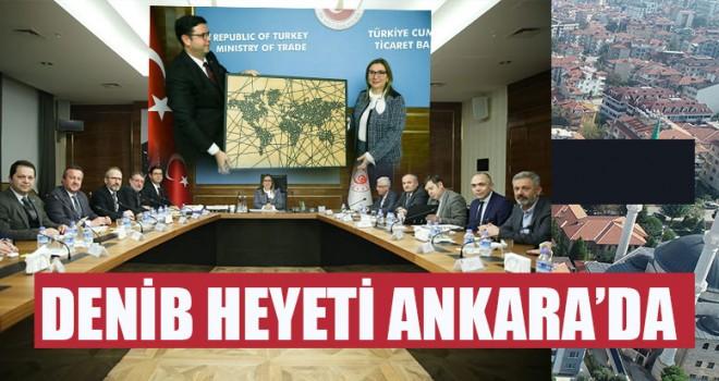 DENİB Heyeti Ankara'da