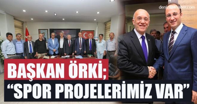 """Başkan Avni Örki; """"Spor Projelerimiz Var"""""""