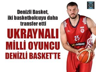 Ukraynalı Milli Oyuncu Denizli Basket'te