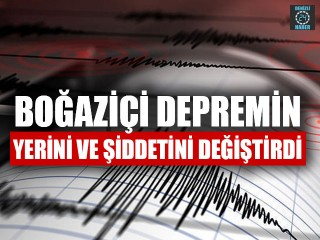 Boğaziçi Denizli'deki Depremin Yerini Ve Şiddetini değiştirdi