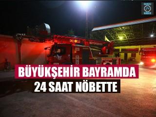 Büyükşehir Bayramda 24 Saat Nöbette