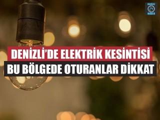 Denizli Elektrik Kesintisi 21 Ağustos 2019