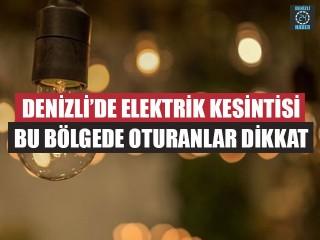 Denizli Elektrik Kesintisi 8 Ağustos 2019