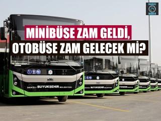 Minibüse Zam Geldi, Belediye Otobüsüne Zam Gelecek Mi?