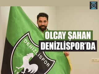 Olcay Şahan Denizlispor'da