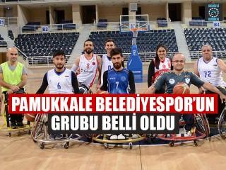 Pamukkale Belediyespor'un Grubu Belli Oldu