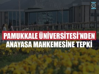 Pamukkale Üniversitesi'nden Anayasa Mahkemesine Tepki
