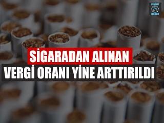 Sigaradan Alınan Vergi Oranı Yine Arttırıldı