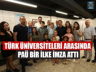 Türk Üniversiteleri Arasında PAÜ Bir İlke İmza Attı