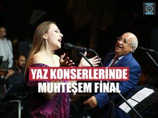 Yaz Konserlerinde Muhteşem Final