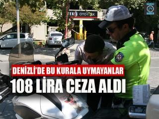 Denizli'de Emniyet Kemeri Takmayanlara 108 Lira Ceza