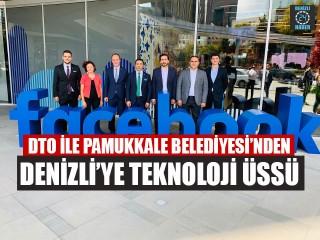 DTO İle Pamukkale Belediyesi'nden Denizli'ye Teknoloji Üssü