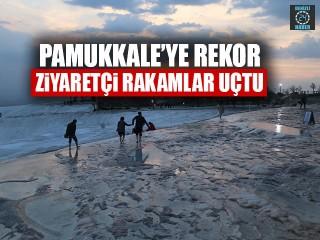 Pamukkale'ye Rekor Ziyaretçi Rakamlar Uçtu