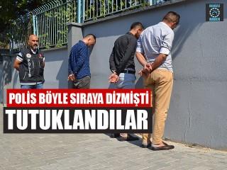 Polis Böyle Sıraya Dizmişti Tutuklandılar