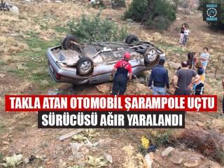 Takla Atan Otomobil Şarampole Uçtu Sürücüsü Ağır Yaralandı