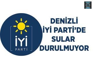 Denizli İYİ Parti'de Sular Durulmuyor