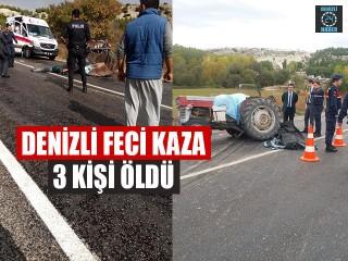 Denizli Çal trafik kazası 3 kişi öldü