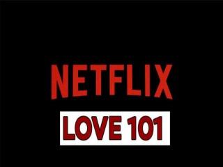 Love101 Yeni Netflix Türkiye Dizisi!