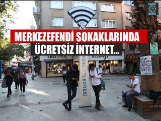 Merkezefendi Sokaklarında Ücretsiz İnternet…