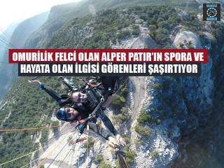 Omurilik Felci Olan Alper Patır'ın Spora Ve Hayata Olan İlgisi Görenleri Şaşırtıyor