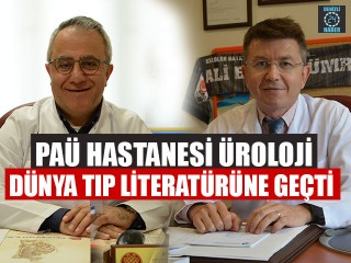 PAÜ Hastanesi Üroloji Dünya Tıp Literatürüne Geçti