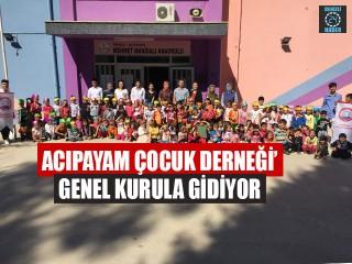 Acıpayam Çocuk Derneği'Genel Kurula Gidiyor