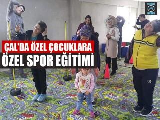 Çal'da Özel Çocuklara Özel Spor Eğitimi