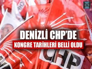 Denizli CHP'de Kongre Tarihleri Belli Oldu