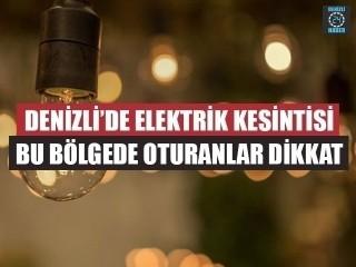 Denizli Elektrik Kesintisi 27 Kasım 2019) Denizli'de elektrikler ne zaman gelecek?