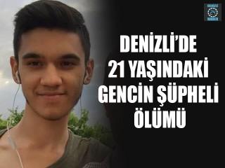 Denizli'de 21 Yaşındaki Furkan Demir hayatını kaybetti