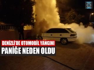 Denizli'de otomobil yangını paniğe neden oldu