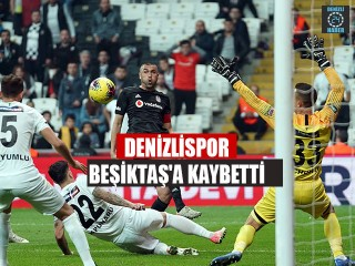 Beşiktaş Denizlispor maç sonucu 1-0