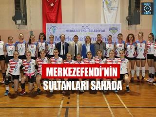Merkezefendi'nin Sultanları Sahada