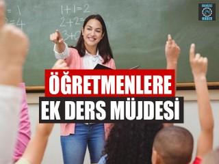 Öğretmenlere Ek Ders Müjdesi