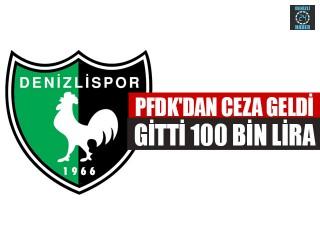 PFDK'dan Ceza Geldi Gitti 100 Bin Lira
