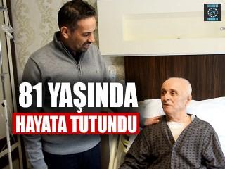 81 Yaşında Hayata Tutundu