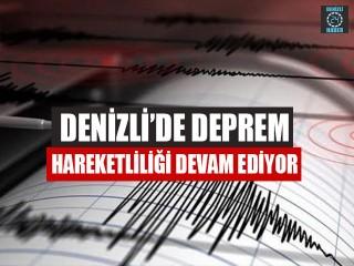 Denizli'de Deprem Hareketliliği Devam Ediyor