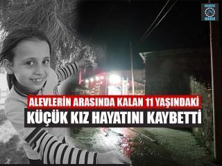 Aliağa'da çıkan yangında 11 yaşındaki Merve Kedik'in cansız bedenine ulaşıldı