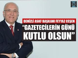 """Denizli ASKF Başkanı Feyyaz Ceşen """"Gazetecilerin günü kutlu olsun"""""""
