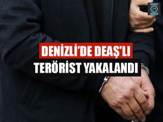 Denizli DEAŞ'lı terörist yakalandı