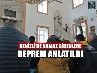 Denizli'de Namaz Gidenlere Deprem Anlatıldı