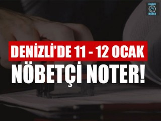 Denizli'de Nöbetçi Noter (11 – 12 Ocak 2020) Merkezefendi, Pamukkale nöbetçi noter