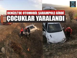 Denizli'de Otomobil Şarampole Girdi Çocuklar Yaralandı