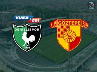 Denizlispor Göztepe maçı ne zaman hangi kanalda?