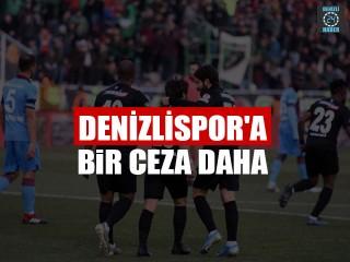 Denizlispor'a Bir Ceza Daha