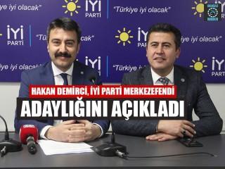 Hakan Demirci, İyi Parti Merkezefendi Adaylığını Açıkladı