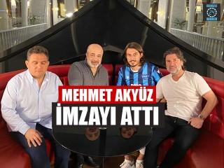 Mehmet Akyüz İmzayı Attı