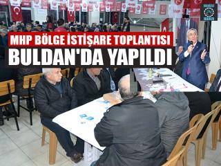 MHP Bölge İstişare Toplantısı Buldan'da Yapıldı