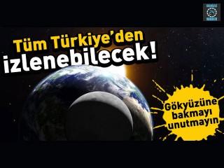 Yılın ilk ay tutulması yarın akşam tüm Türkiye'den gözlemlenebilecek